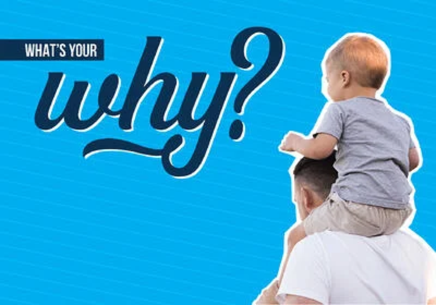 Featured Image - What's Your Why?