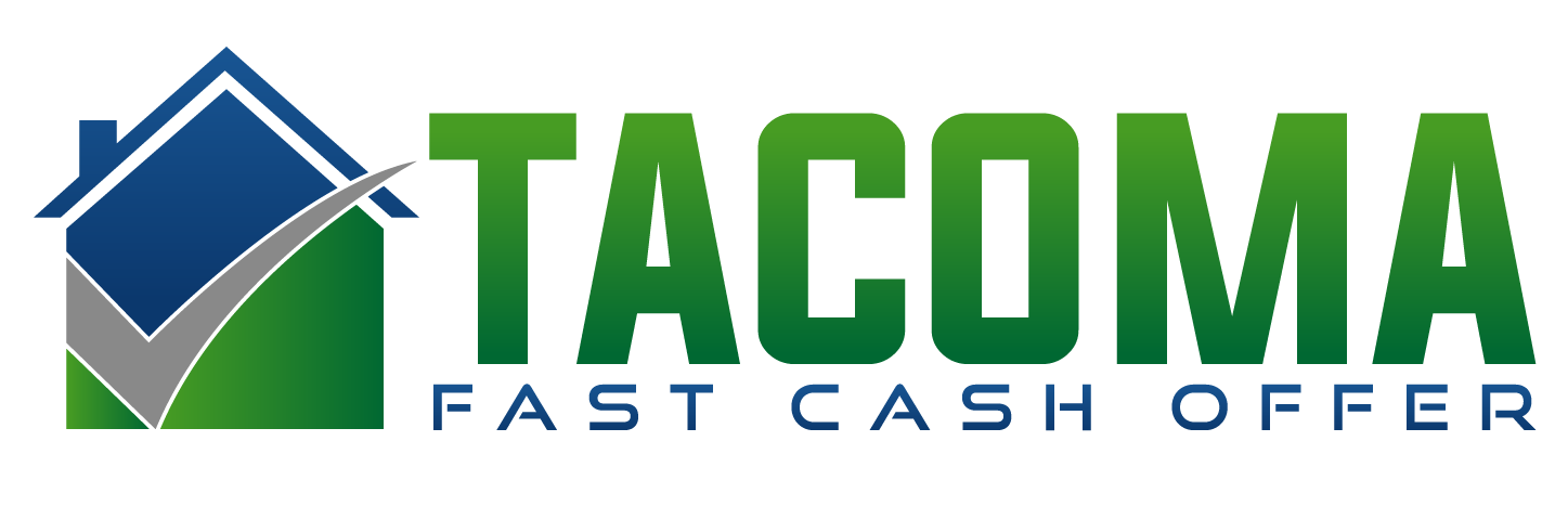 Tacoma Fast Cash Offer