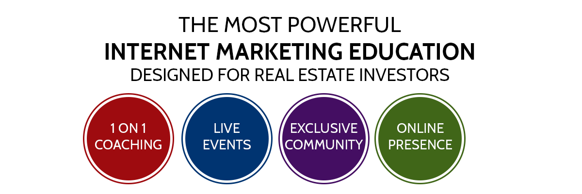 Powerful Internet Marketing Education for Real Estate Investors