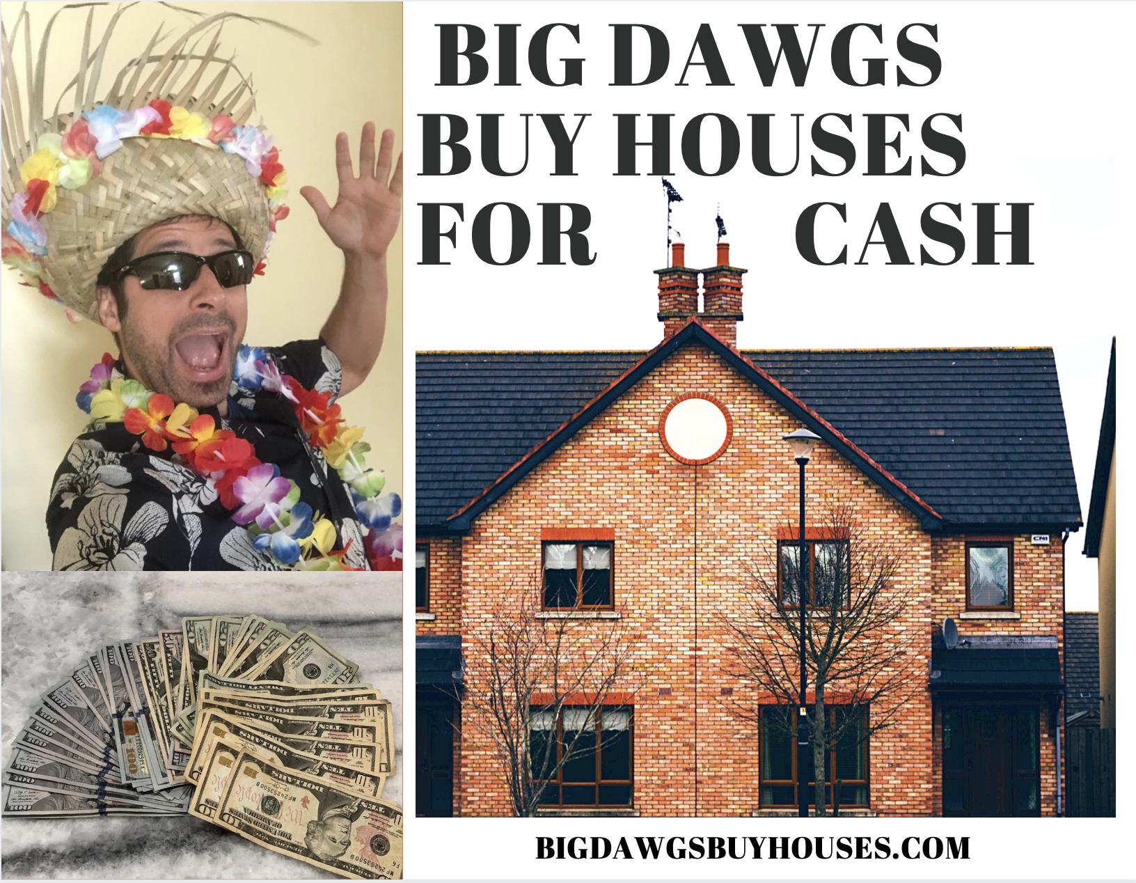 Big Dawgs Buy Houses